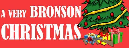 A VERY BRONSON CHRISTMAS