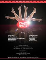 """Cuchi-Crawler Presents  """"Crazy Pants Cabaret"""""""