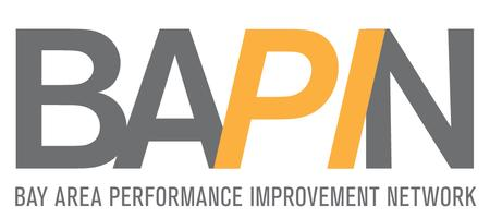 Bay Area Performance Improvement Networking Forum for...