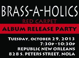 I AM A BRASS-A-HOLIC Album Release Party
