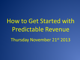 How to Get Started with Predictable Revenue