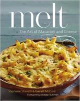 Tasty Books Presents Melt: The Art of Macaroni and...