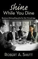 Etiquette Dinner with Robert Shutt