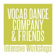 Vocab Dance Company & Friends Intensive Workshops