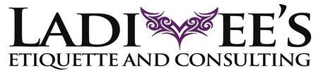 """Ladi Vee's Etiquette & Consulting, LLC  presents """"Good..."""