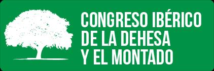 Congreso de la Dehesa y el Montado / Congresso Ibérico...