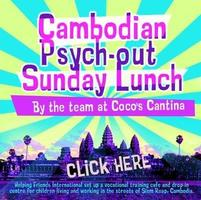 Cambodian Psych-Out Sunday Lunch