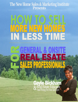 Sell More New Homes In Less Time For General & Onsite...