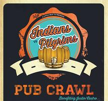 Indian vs. Pilgrims Pub Crawl