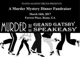 """Murder at the Grand Gatsby Speakeasy"" Mystery Dinner"