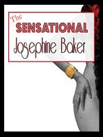 The Sensational Josephine Baker