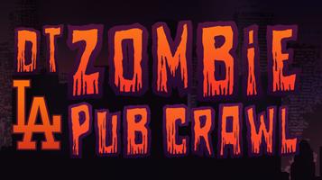 DTLA Zombie Pub Crawl