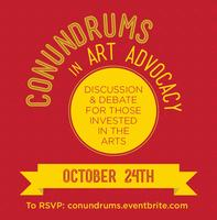 Conundrums in Arts Advocacy