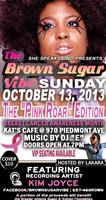 She Speaks! Inc Presents: The Brown Sugar Vibe- The...