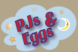 Second Annual PJs & Eggs