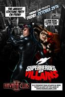 Superheroes vs Villains Halloween Party Friday Oct 25...