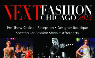 NEXT FASHION CHICAGO 2013 - Celebrating fashion week...