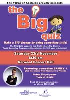 The Big Quiz - Supporting Big Brothers Big Sisters of...