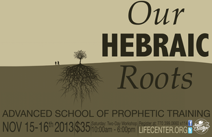Our Hebraic Roots Prophetic Training