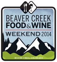 Beaver Creek FOOD & WINE Weekend January 23-26, 2014