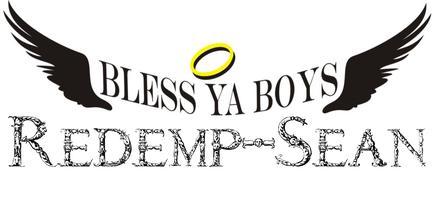 BLESS YA BOYS: REDEMP-SEAN - Friday, 11/15, 8pm