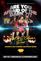 2nd Annual : Are You Afraid Of The Dark? Costume Event