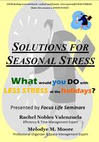 Solutions for Seasonal (Holiday Prep) Stress! (Sat AM)