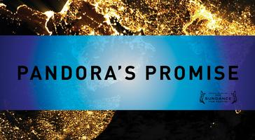 Pandora's Promise Screening with Reception and Discussion