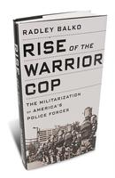 The Militarization of America's Police - Book Signing...