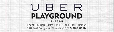 Tucson uberX Launch Party