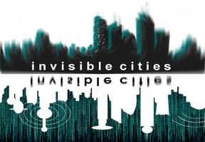 Invisible Cities Graduate Symposium and Expo