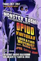 Monster Bash: TICKETS AVAILABLE AT THE DOOR!!!!