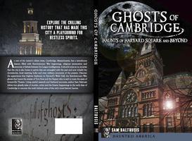 Cambridge Haunts: Harvard Square Ghost Tour Weekend