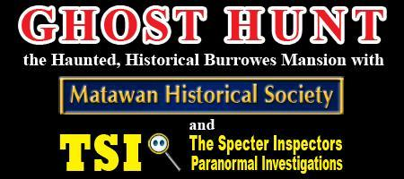 Ghost Hunt at the Historic Burrowes Mansion, 2013