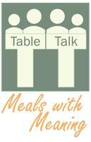 Fall 2013 Table Talk: Meals with Meaning- Session...