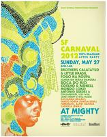 S.F CARNAVAL 2012 Brazilian After-Party at MIGHTY