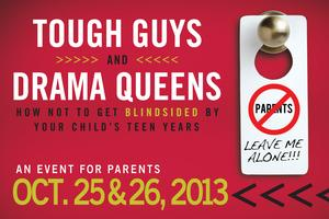 Tough Guys and Drama Queens Parenting Seminar