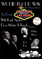 We Did It Our Way  An Evening With Frank Sinatra, Dean Martin...