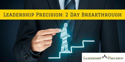Leadership Precision: 2 Day Breakthrough