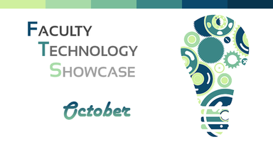 October Faculty Technology Showcase