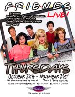 Friends Live! October 31st