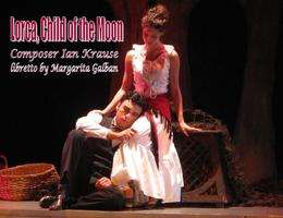 Lorca, Child of the Moon (Opera- Flamenca)