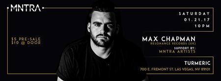 MNTRA Presents Max Chapman (UK)