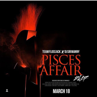 MARCH 18TH 5TH ANNUAL PISCES AFFAIR 2017 (FREE EVENT...