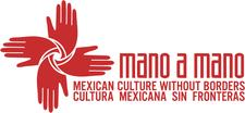 Mano a Mano: Mexican Culture Without Borders logo