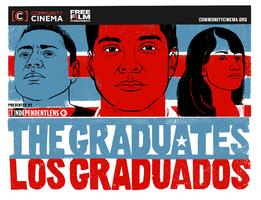 Free Screening of The Graduates/Los Graduados