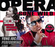 Opera Gone Wild w/ Yung Joc | 18+  | 10.2.13