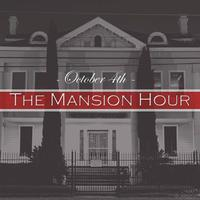 The Mansion Hour Series