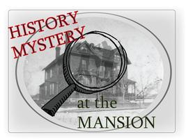 History Mystery at the Mansion