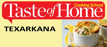 2013 Taste of Home Cooking School Texarkana